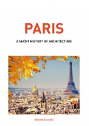 PARIS - a short history of architecture