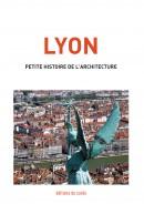LYON - petite histoire de l'architecture